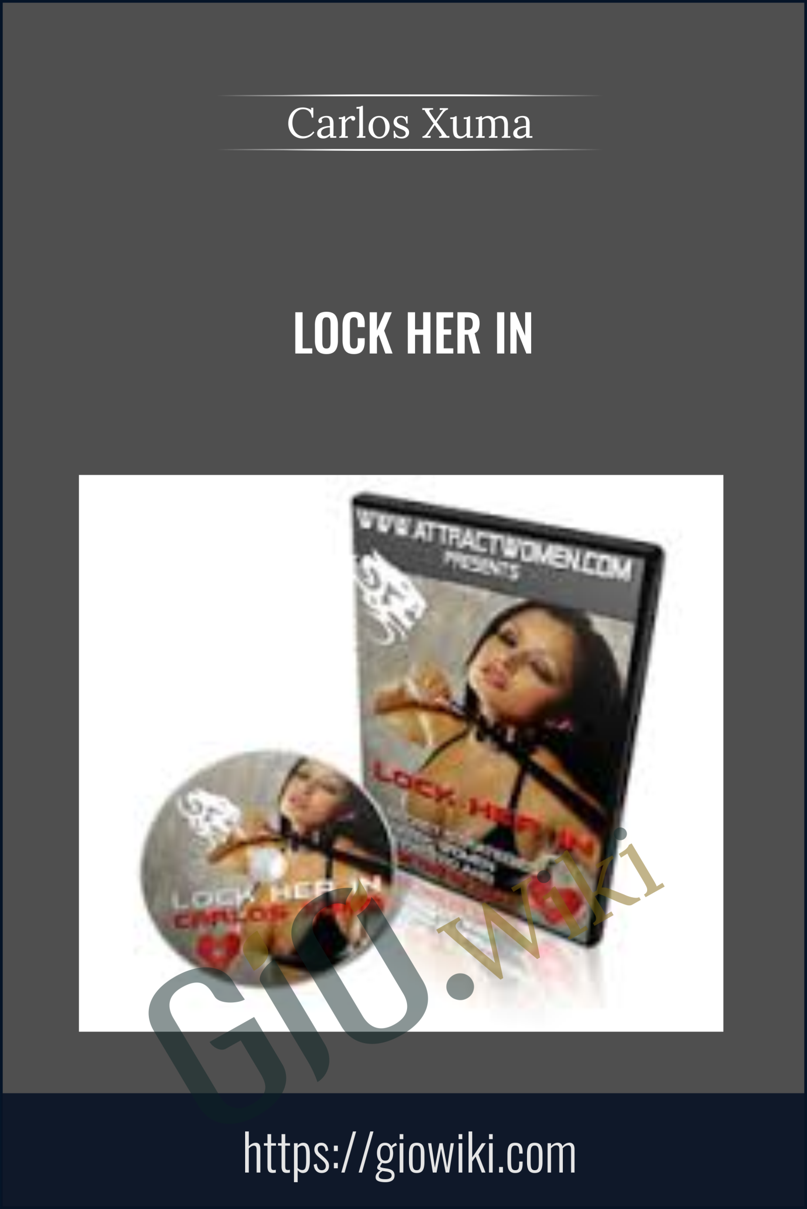Lock Her In - Carlos Xuma