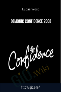 Demonic Confidence 2008 – Lucas West