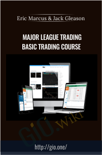 MAJOR LEAGUE TRADING BASIC TRADING COURSE - Eric Marcus & Jack Gleason