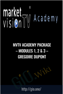 MVTV Academy package – Modules 1, 2 & 3 – Gregoire Dupont