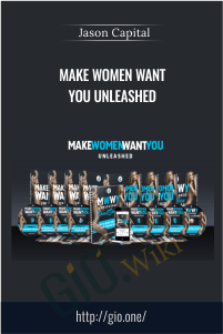 Make Women Want You Unleashed – Jason Capital