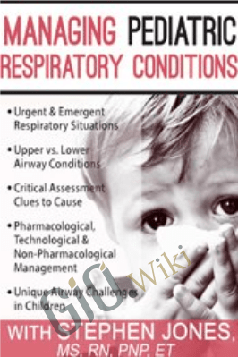 Managing Pediatric Respiratory Conditions - Stephen Jones
