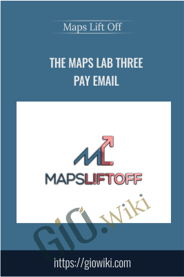 The Maps Lab Three Pay Email - Maps Lift Off