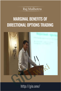 Marginal Benefits of Directional Options Trading - Raj Malhotra