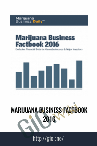 Marijuana Business Factbook 2016