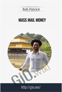 Mass Mail Money – Bob Patrick
