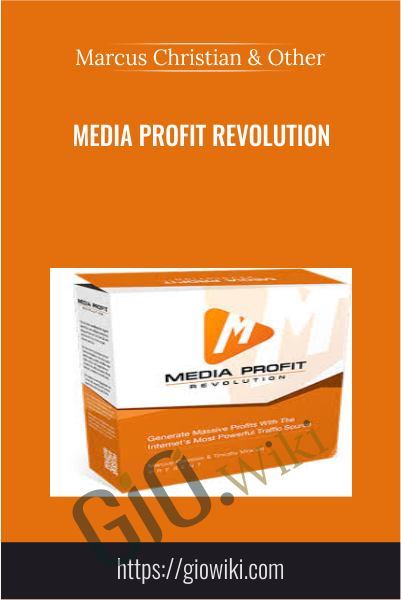 Media Profit Revolution - Marcus Christian & Timothy Miranda