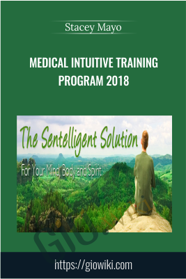 Medical Intuitive Training Program 2018 - Stacey Mayo