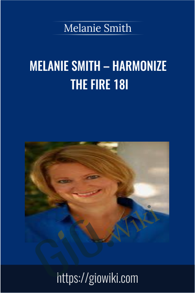 Harmonize The Fire 18i - Melanie Smith