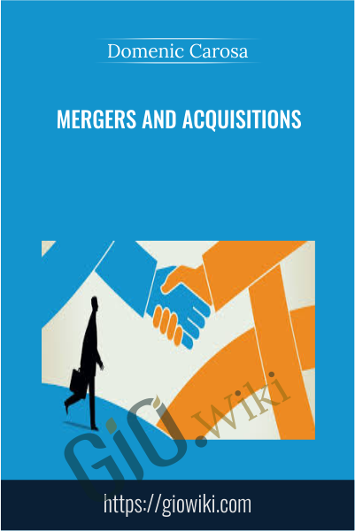 Mergers and Acquisitions - Domenic Carosa