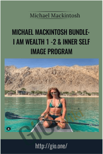 Michael Mackintosh Bundle: I Am Wealth 1 -2 & Inner Self Image Program