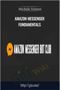 Amazon Messenger Fundamentals – Michele Venton