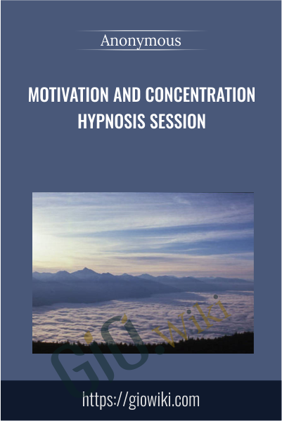 Motivation and Concentration Hypnosis Session
