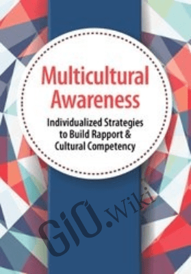 Multicultural Awareness: Individualized Strategies to Build Rapport & Cultural Competency - Lambers Fisher