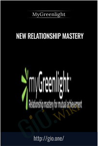 New Relationship Mastery – MyGreenlight