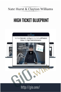 High Ticket Blueprint – Nate Hurst & Clayton Williams