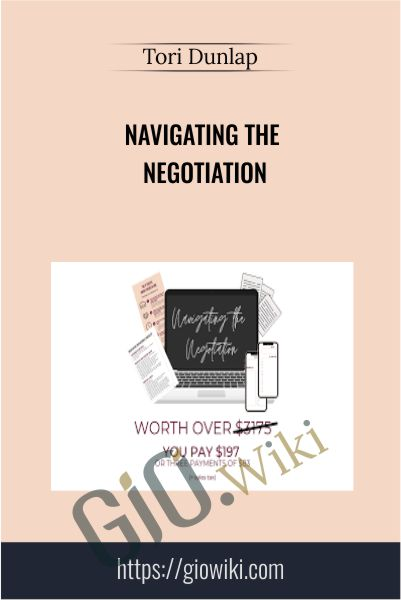 Navigating the Negotiation - Tori Dunlap