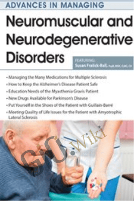 Neuromuscular and Neurodegenerative Disorders - Susan Fralick-Ball