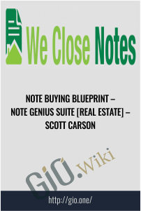 Note Buying Blueprint – Note Genius Suite [Real Estate] – Scott Carson