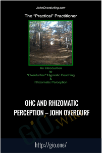 OHC and Rhizomatic Perception – John Overdurf