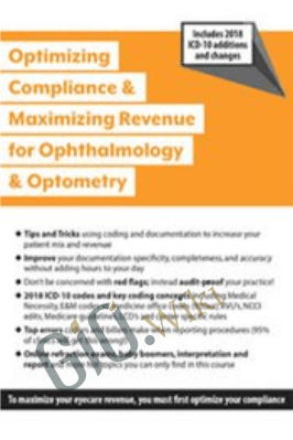 Optimizing Compliance and Maximizing Revenue for Ophthalmology and Optometry - Jeffrey P. Restuccio