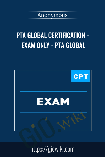 PTA Global Certification - Exam Only - PTA Global