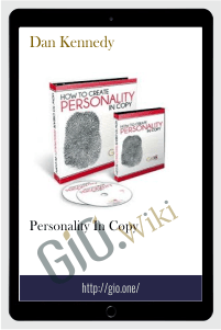 Personality in Copy - Dan Kennedy