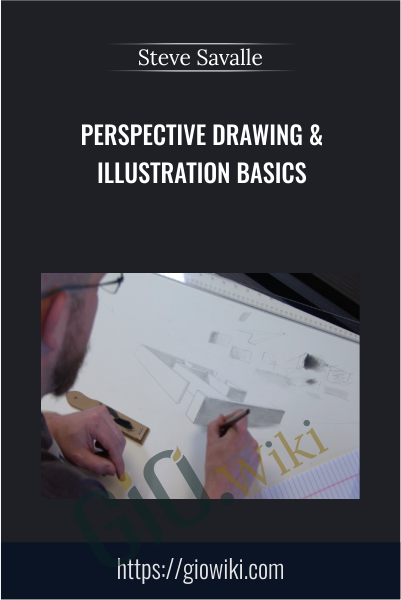 Perspective Drawing & Illustration Basics - Steve Savalle