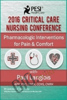 Pharmacologic Interventions for Pain & Comfort - Dr. Paul Langlois