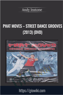 Phat Moves – Street Dance Grooves (2013) (DVD) - Andy Instone