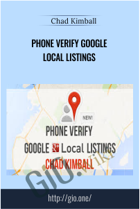 Phone Verify Google Local Listings - Chad Kimball