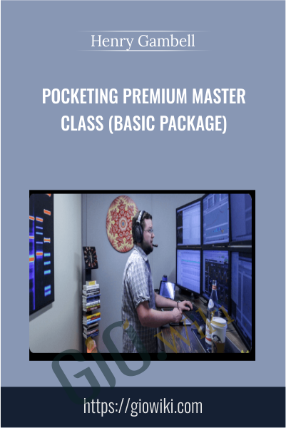 Pocketing Premium Master Class (Basic Package) - Henry Gambell