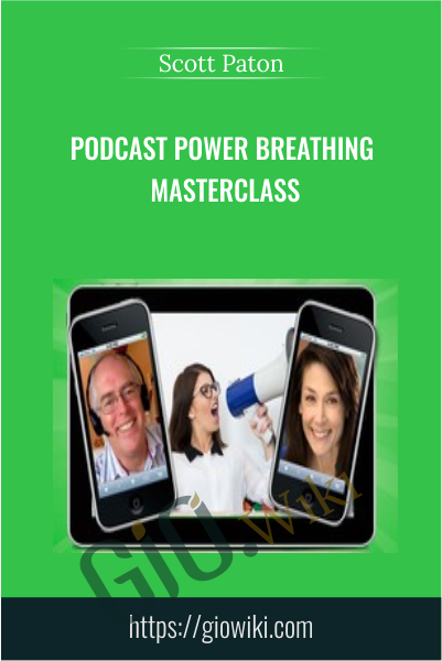 Podcast Power Breathing Masterclass - Scott Paton