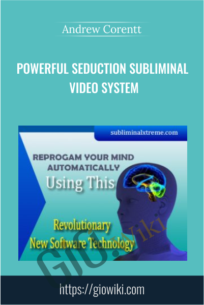Powerful Seduction Subliminal Video System - Andrew Corentt