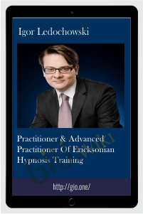 Practitioner & Advanced Practitioner of Ericksonian Hypnosis Training - Igor Ledochowski