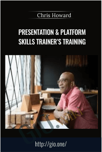 Presentation & Platform Skills Trainer's Training – Chris Howard