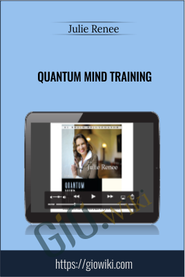 Quantum Mind Training - Julie Renee