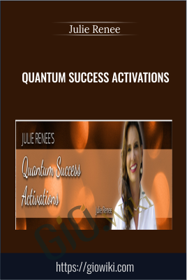 Quantum Success Activations - Julie Renee