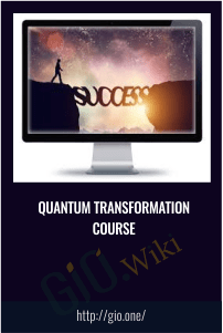 Quantum Transformation Course