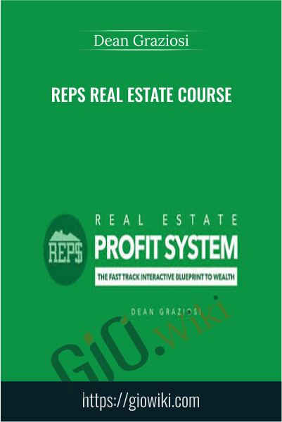REPS Real Estate Course - Dean Graziosi