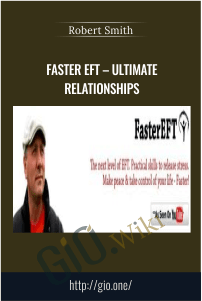 Faster EFT - Ultimate Relationships - Robert Smith