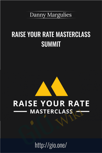 Raise Your Rate Masterclass Summit - Danny Margulies