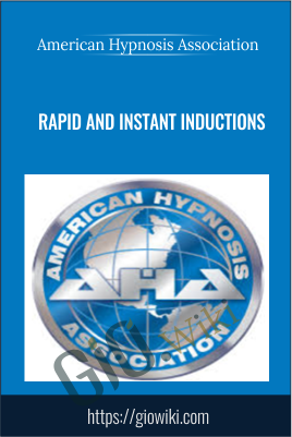 Rapid and Instant Inductions - American Hypnosis Association