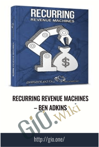 Recurring Revenue Machines – Ben Adkins