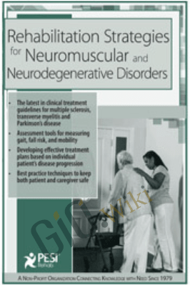 Rehabilitation Strategies for Neuromuscular & Neurodegenerative Disorders - Michel Janet (Shelly) Denes