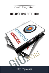 Retargeting Rebellion - Gavin Abeyratne