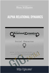 Alpha Relational Dynamics – Rion Williams