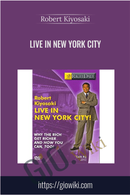 Live in New York City – Robert Kiyosaki