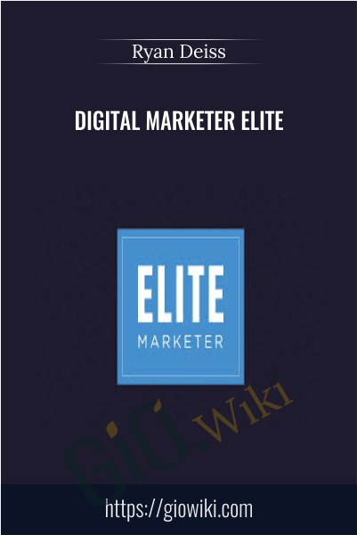 Digital Marketer Elite - Ryan Deiss