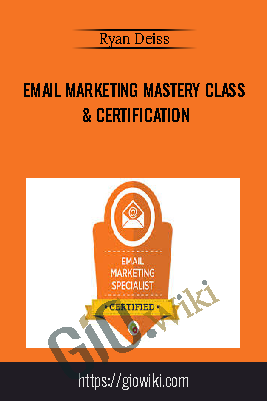 Email Marketing Mastery Class & Certification –Ryan Deiss